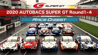 2020 AUTOBACS SUPER GT Round1-4 Race Digest