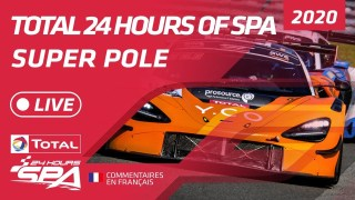 SUPER POLE – TOTAL 24 HOURS SPA 2020 – FRENCH