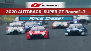 2020 AUTOBACS SUPER GT Round1-7 Race Digest