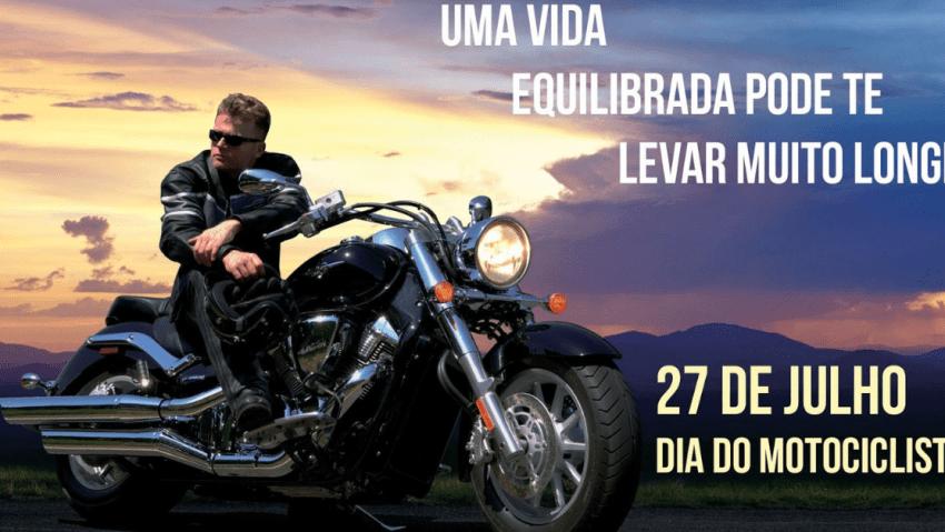 Por que dia 27 de julho é dia do Motociclista