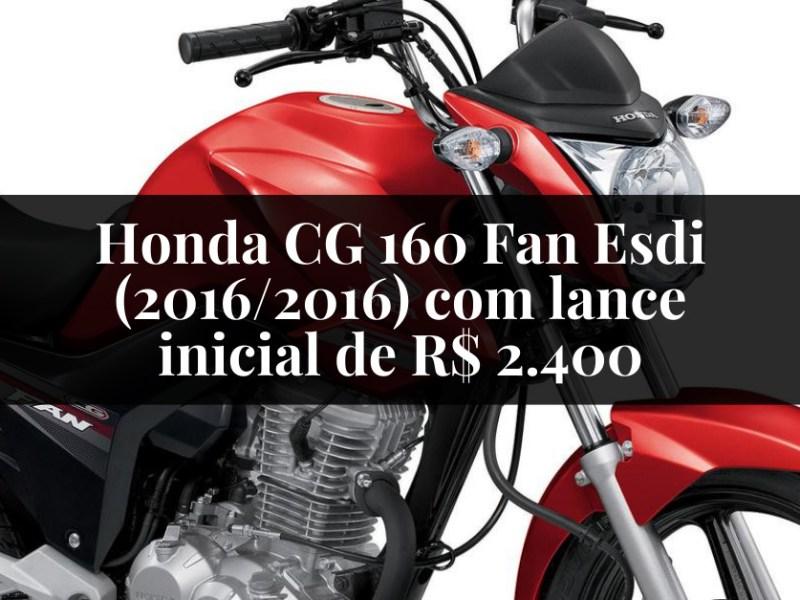 Honda CG 160 Fan Esdi (2016/2016) com lance inicial de R$ 2.400