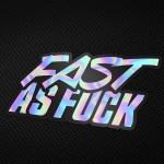 fast-as-fuck.jpg