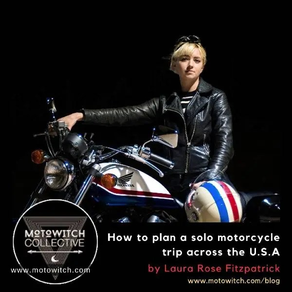 How to plan a solo motorcycle trip across the USA