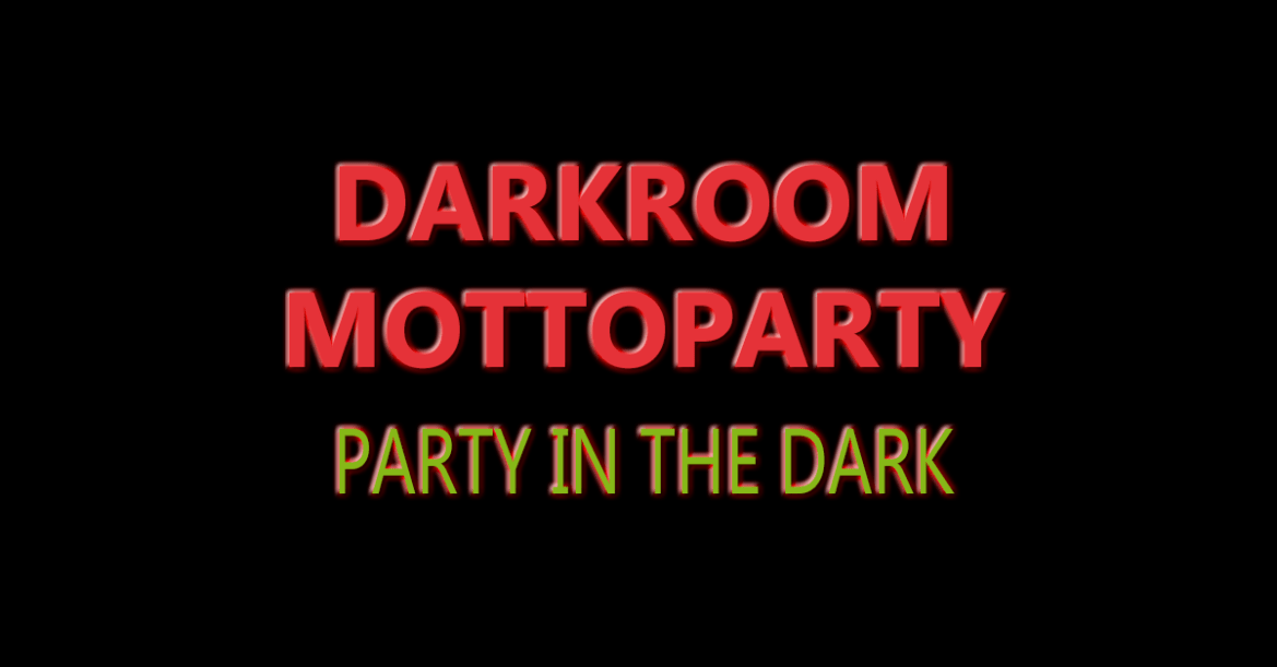 Darkroom Mottoparty