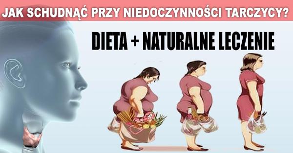Jak Schudnac Przy Niedoczynnosci Tarczycy Dieta Naturalne