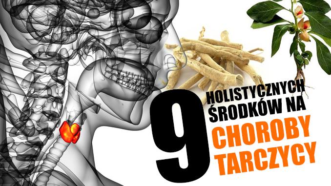 9 Holistycznych Srodkow Na Choroby Tarczycy Motywator Dietetyczny