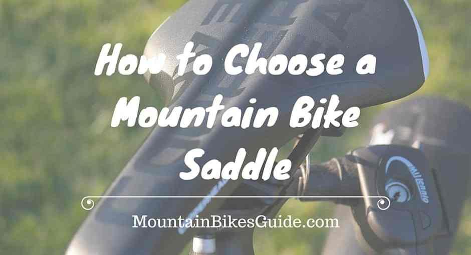 How to Choose a Mountain Bike Saddle
