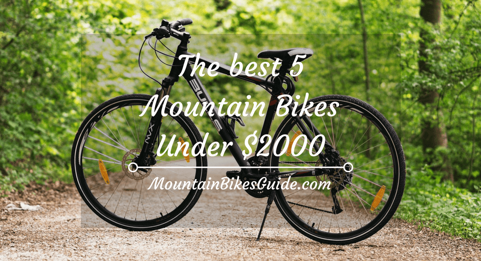 The best 5 mountain bikes under $2000