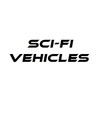Sci-Fi Vehicles