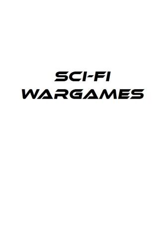 Sci-Fi Wargames