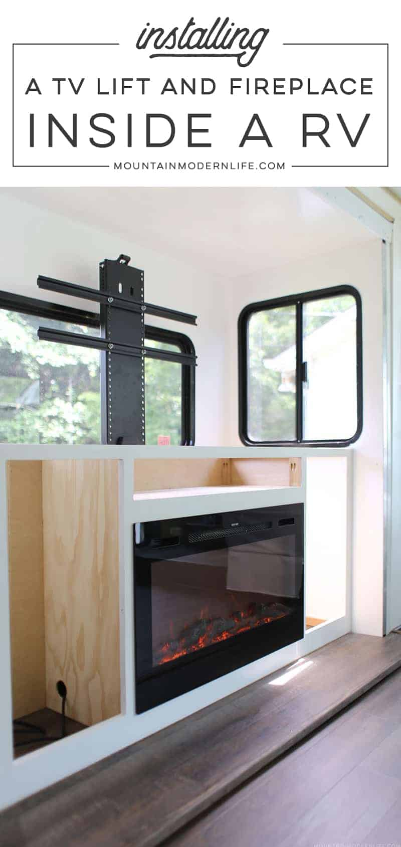 Renovating your motorhome? Come see how we're installing a hidden TV lift & electric fireplace inside our RV! MountainModernLife.com