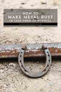 How to Make Metal Rust in Less than 10 Minutes ...