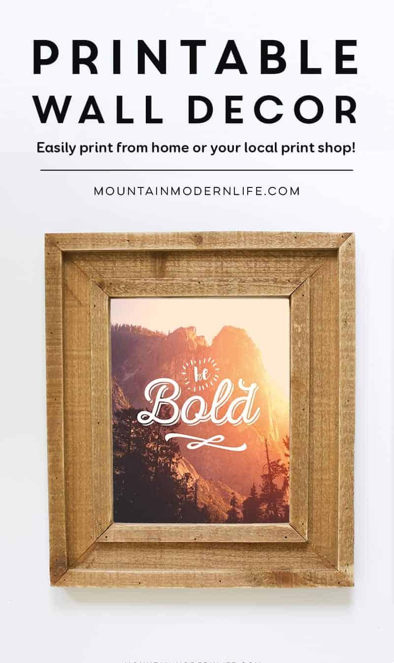 Be Bold Printable   MountainModernLife.com