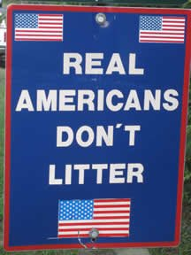 Real Americans Don't Litter
