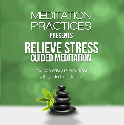 Relieve Stress Guided Meditation