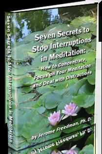Seven Secrets to Stop Interruptions in Meditation