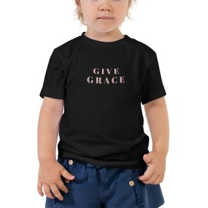 Give Grace Toddler Shirt