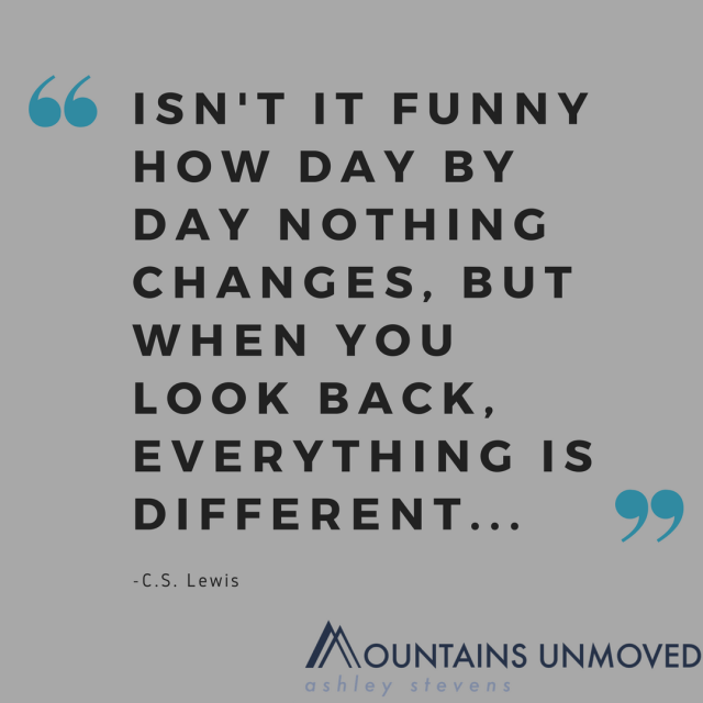 When you look back everything looks different, CS Lewis meme via Ashley Stevens at Mountains Unmoved