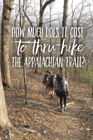 Pinterest image for how much does it cost to thru-hike the Appalachian Trail?