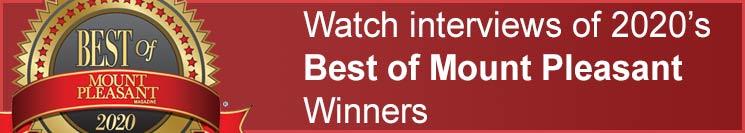 Watch video interviews of 2020 Best of Mount Pleasant winners