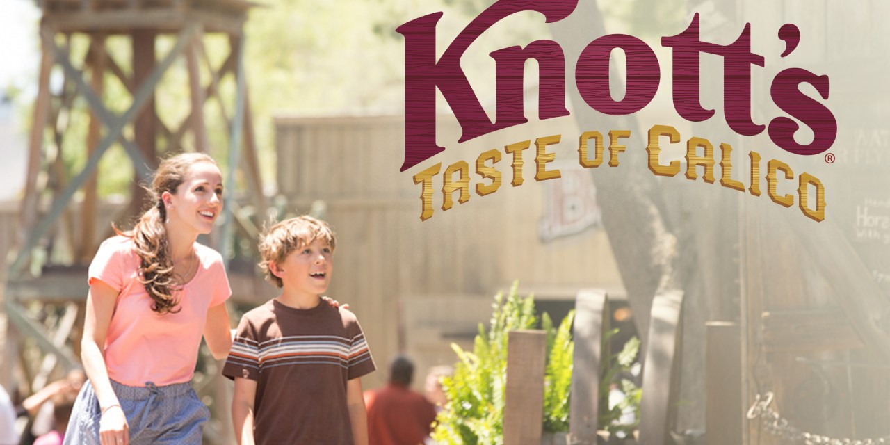 KNOTT'S TASTE OF CALICO will offer a taste of the park with special ticketed outdoor event