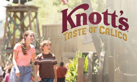 EXTENDED! Knott's adds dates, hours to KNOTT'S TASTE OF CALICO special ticketed outdoor event