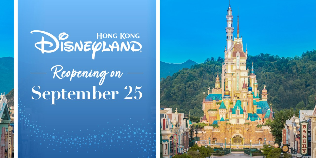 HONG KONG DISNEYLAND confirms Sept. 25 re-reopening date following coronavirus closures