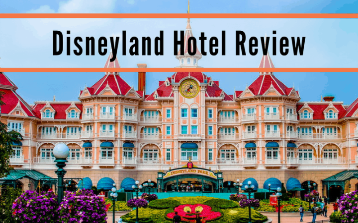 DIsneyland hotel review