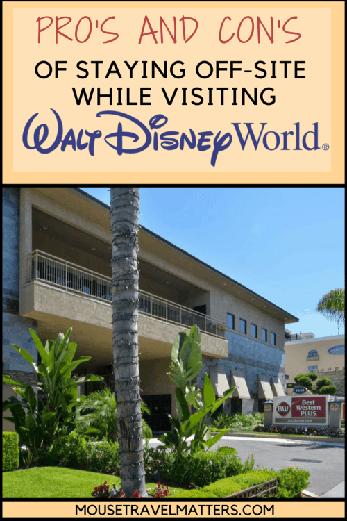 If you're wondering where to stay at Walt Disney World, this post covers the pros & cons of off-site at Disney. #disney #waltdisneyworld #disneyworld #offsitehotels #provscon