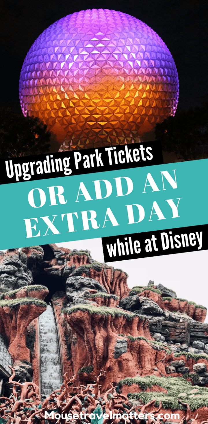 Many have asked and yet few have answered; Can I Upgrade Or Add an Extra Day to My Park Tickets While I'm at Disney World?