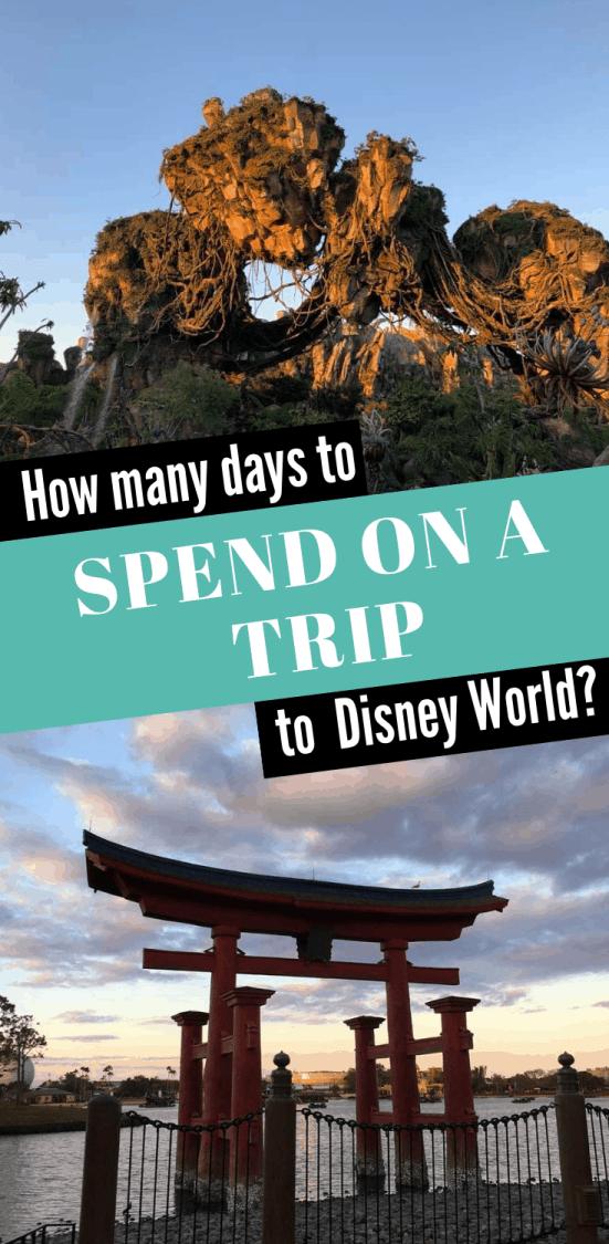 How Many Days Do I Need for Disney World?