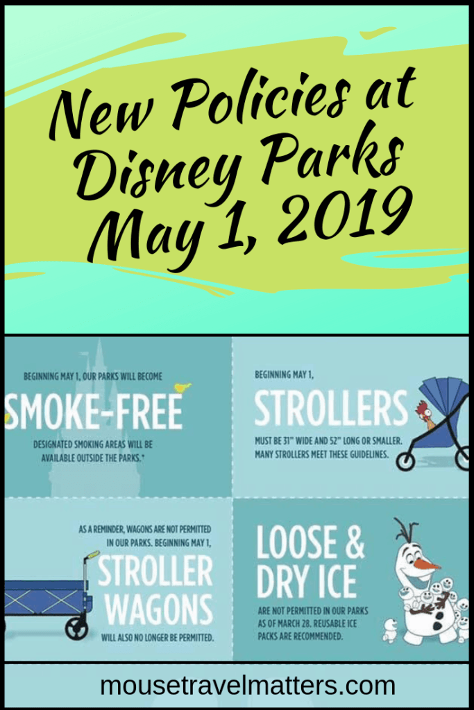 Policy Changes at Walt Disney World and Disneyland. New policy changes at Disney Parks will be taking affect May 1st, 2019. Make sure you are aware of these new changes before your next vacation!