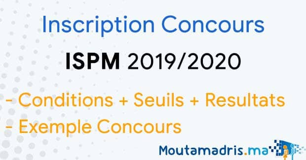Concours ISPM Agadir 2019-2020