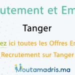 Recrutement et Emploi Tanger 2020