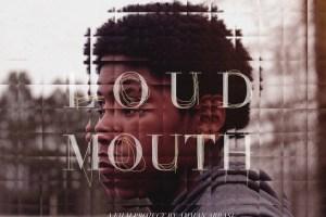 "Amman Abbasi's ""Loudmouth"""