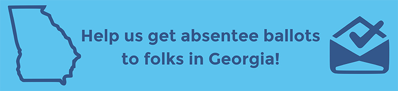 Text to help people vote by mail in Georgia!
