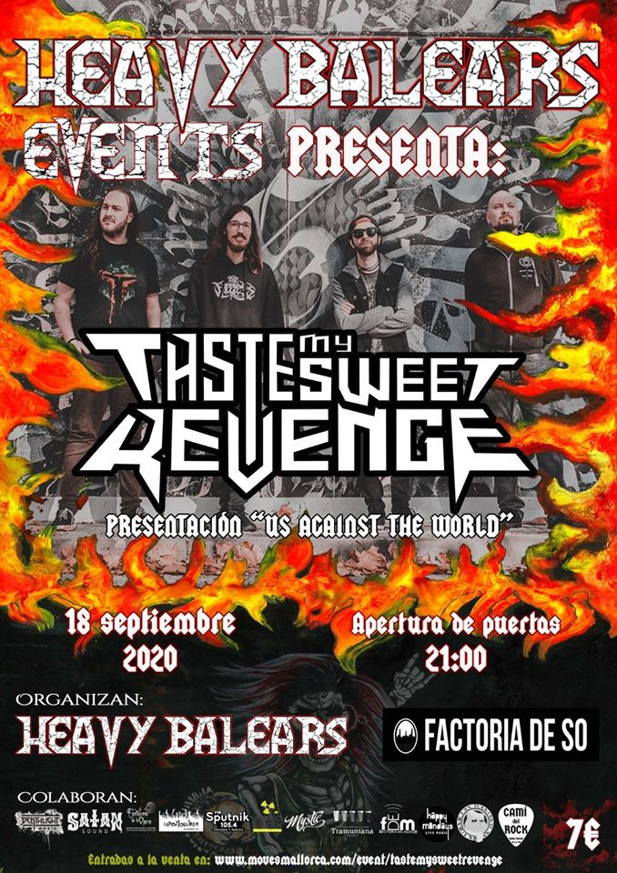 Heavy Balears Events Presenta: Taste My Sweet Revenge