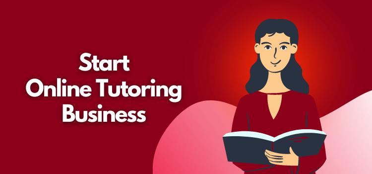 start online tutoring business