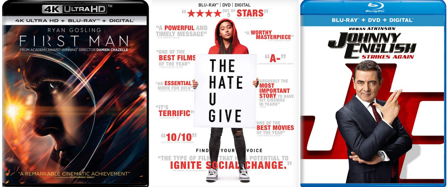 The Hate U Give, Johnny English Reborn and First Man all come to Blu-ray and DVD this week.