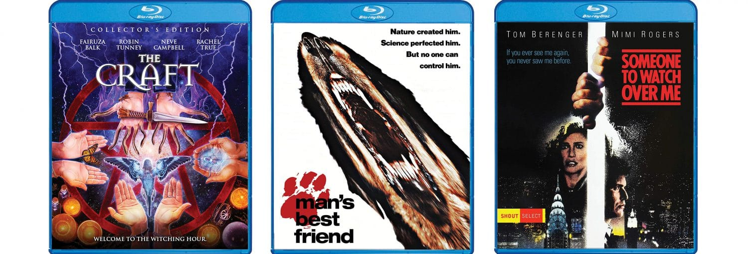 The Craft, Man's Best Friend and Someone to Watch Over Me come to Blu-ray this week from Shout! Factory.