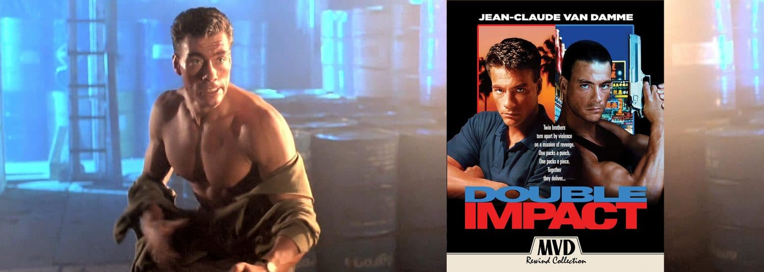 It's JVCD and JVCD in Double Impact, on Blu-ray this week from MVD.