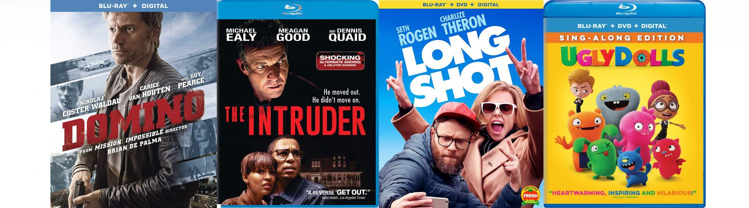 New releases coming to Blu-ray and DVD this week include Long Shot, Ugly Dolls, The Intruder and Domino.