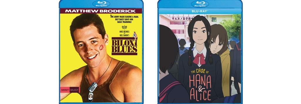 Biloxi Blues and Hana & Alice are arriving on BLu-ray this week from Shout! Factory.