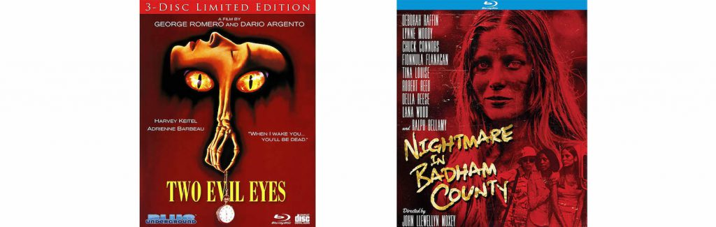 Two Evil Eyes comes to BLu-ray from Blue Underground while KIno Lorber brings home the horror thriller Nighmare in Badham County.
