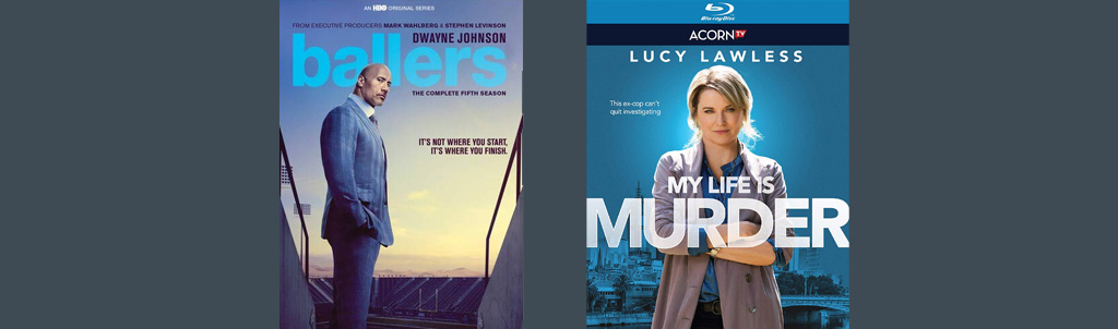 Ballers and My Life is Murder both hit DVD and Blu-ray today.