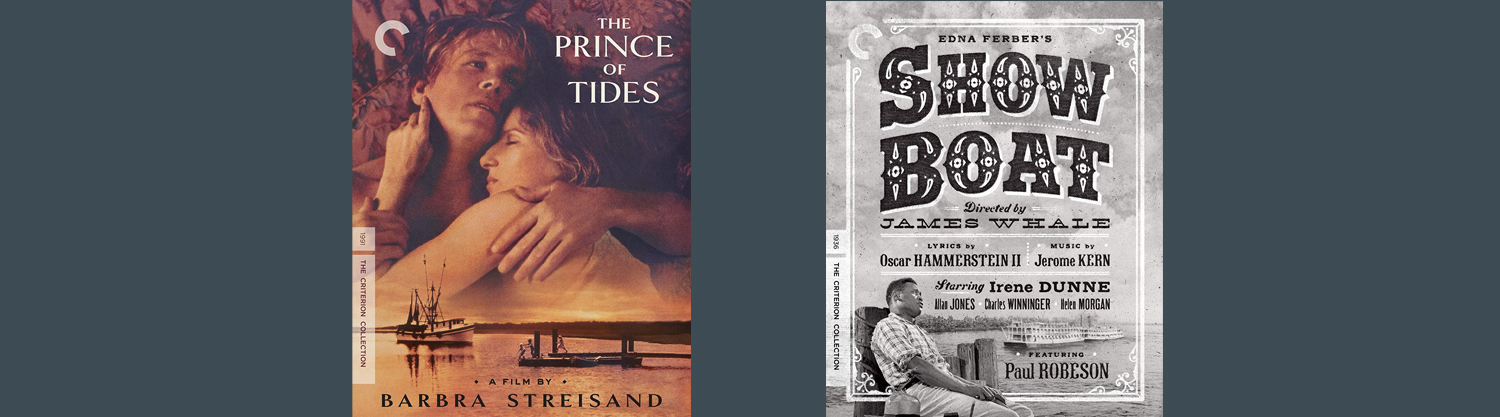 Showboat and Prince of Tides are both joining the Criterion Collection this week on Blu-ray.