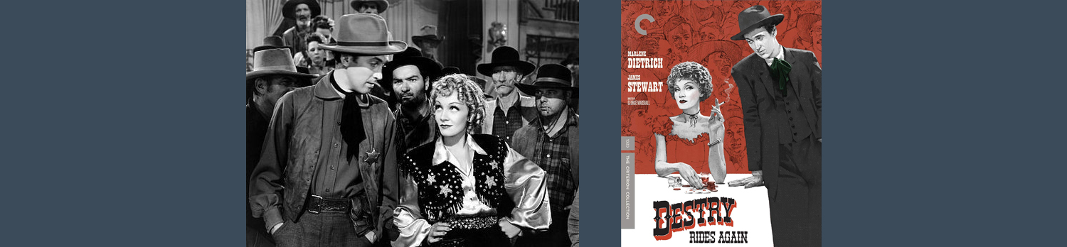 Destry Rides Again joins the Criterion Collection as the George Marshall western comes to Blu-ray.