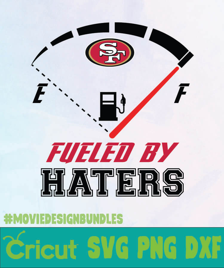 San Francisco 49ers Svg Free : francisco, 49ers, FRANCISCO, 49ERS, FUELED, HATERS, Movie, Design, Bundles