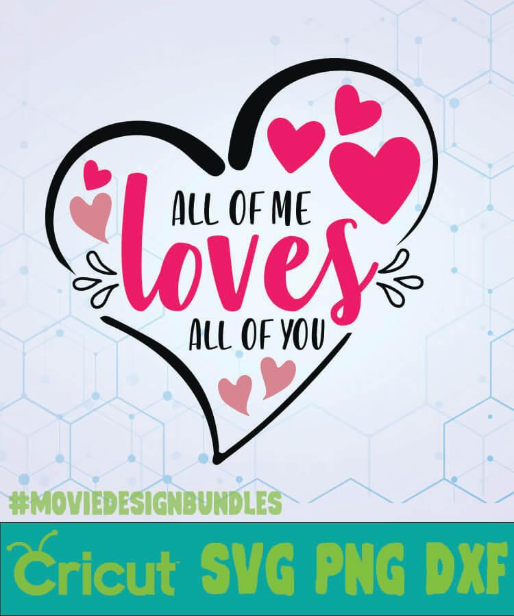 Download ALL OF ME LOVES ALL OF YOU SVG DESIGNS LOGO SVG, PNG, DXF ...