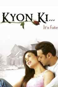 Kyon Ki… 2005